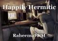 Happily Hermitic