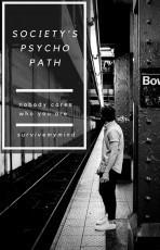 Society's psychopath