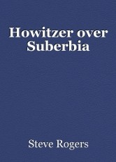 Howitzer over Suberbia