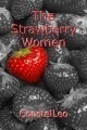 The Strawberry Women