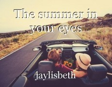 The summer in your eyes