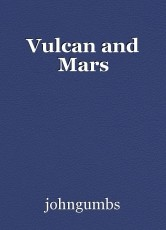 Vulcan and Mars
