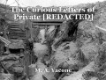 The Curious Letters of Private [REDACTED]