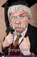 Sir Bertram Speaks : No. 3
