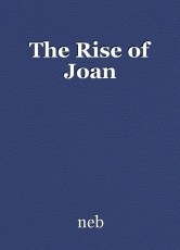 The Rise of Joan