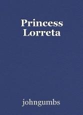 Princess Lorreta