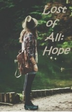 lost of all: hope