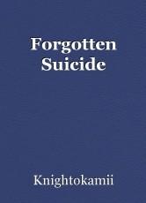 Forgotten Suicide