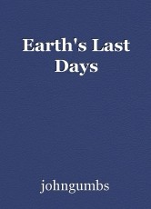 Earth's Last Days