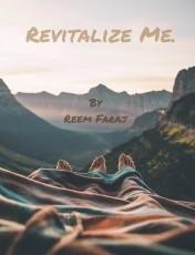 Revitalize Me,