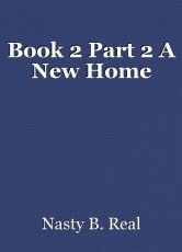 Book 2 Part 2 A New Home