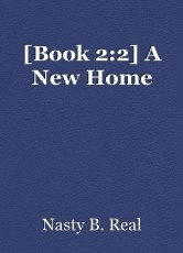 [Book 2:2] A New Home
