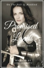 Promised Lands: Tears of Gaia [Chapter I to V temporarily unavailable]
