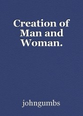 Creation of Man and Woman.