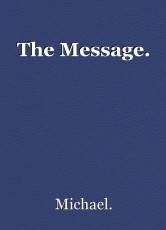 The Message.