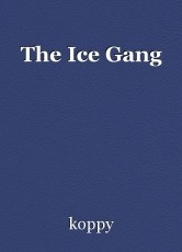 The Ice Gang