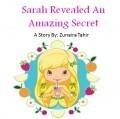 Sarah Revealed an Amazing Secret