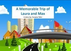 A Memorable Trip of Laura and Max