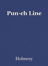 Pun-ch Line