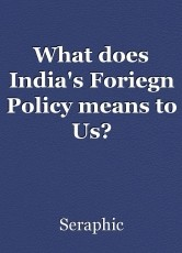 What does India's Foriegn Policy means to Us?