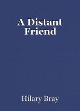 A Distant Friend