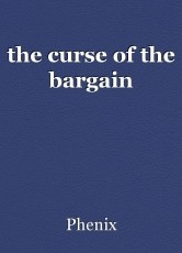the curse of the bargain