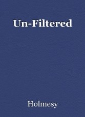 Un-Filtered