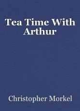 Tea Time With Arthur
