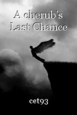 A cherub's Last Chance