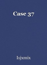 Case 37