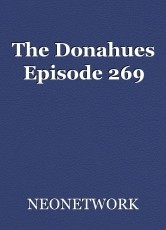 The Donahues Episode 269