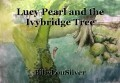 Lucy Pearl and the Ivybridge Tree