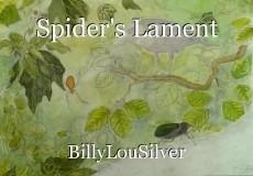 Spider's Lament
