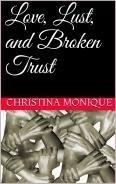 Love, Lust, and Broken Trust