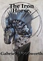 The Iron Horse.