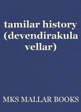 tamilar history (devendirakula vellar)