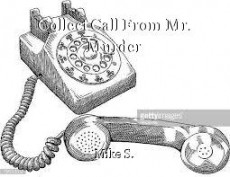 Collect Call From Mr. Murder