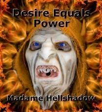 Desire Equals Power