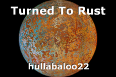 Turned To Rust