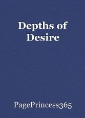 Depths of Desire