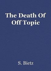 The Death Of Off Topic