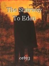 The Stairway To Eden