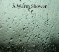 A Warm Shower