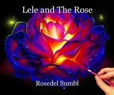 Lele and The Rose