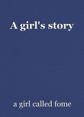 A girl's story