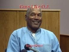 Guys Like O.J.