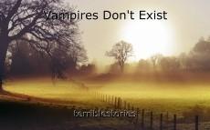 Vampires Don't Exist