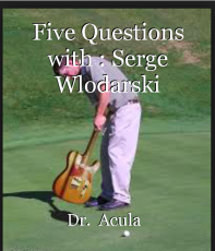 Five Questions with : Serge Wlodarski
