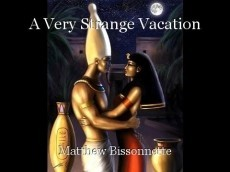A Very Strange Vacation