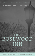 The Rosewood Inn - The Scorned Lover